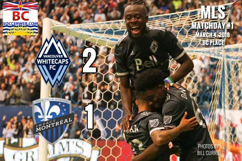 MLS Photos: Vancouver Whitecaps 2 Montreal Impact 1, March 4, 2018