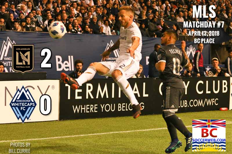 MLS PHOTOS: Vancouver Whitecaps 0, LAFC 2, April 13, 2018