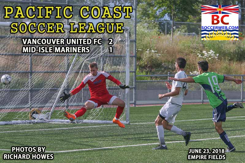 PCSL PHOTOS: Vancouver United FC  2,  Mid-Isle Mariners 1, June 23, 2018