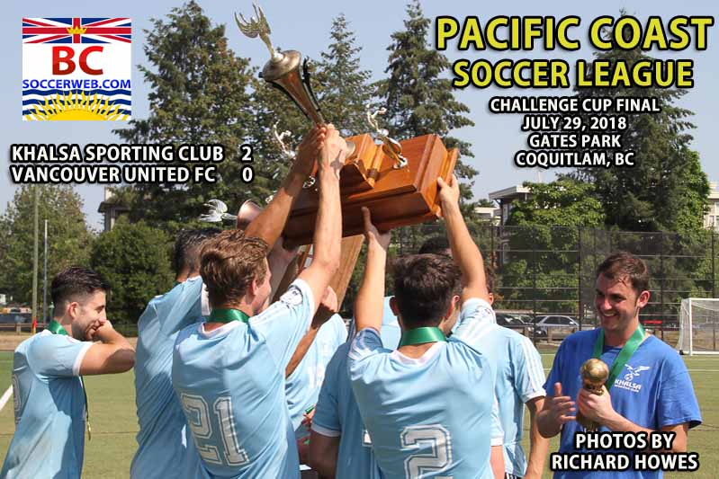 PCSL CHALLENGE CUP PHOTOS: Khalsa SC 2, Vancouver Utd. 0, July 29, 2018